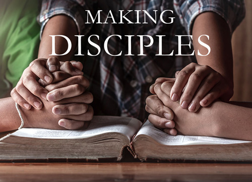 Making Disciples – why is it important? Christian Discipleship